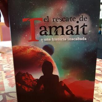 Lo que se esconde tras «el rescate de Tamait o una historia inacabada»